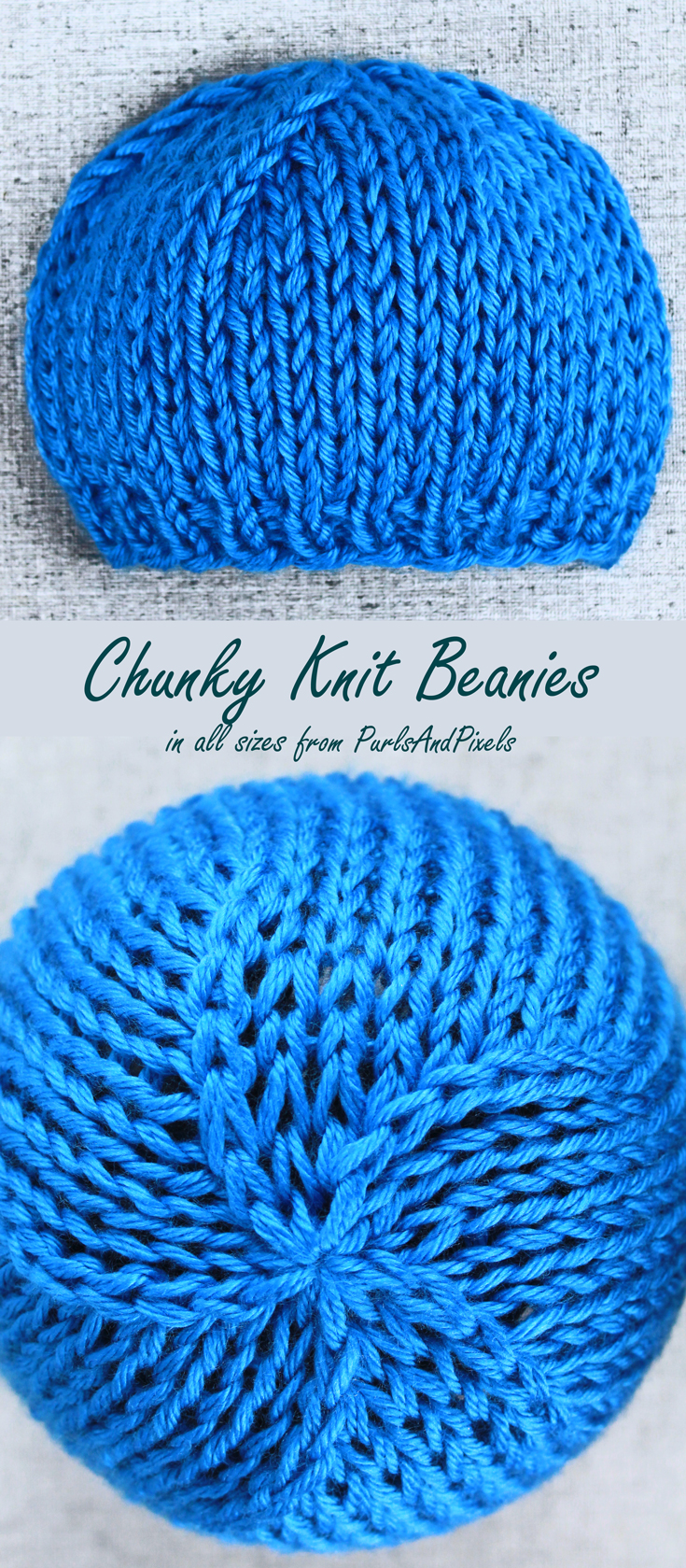 Chunky knit beanies in all sizes, design and knitting pattern from Liz @PurlsAndPixels