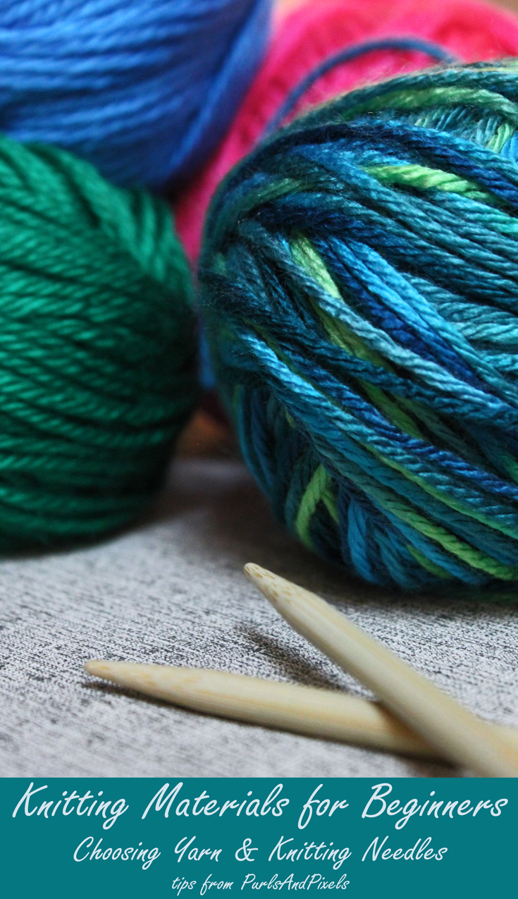 Knitting materials for beginners, choosing yarn and needles, tips from PurlsAndPixels