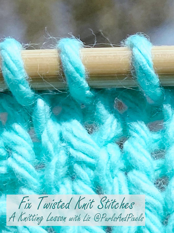 Fix Twisted Knit Stitches