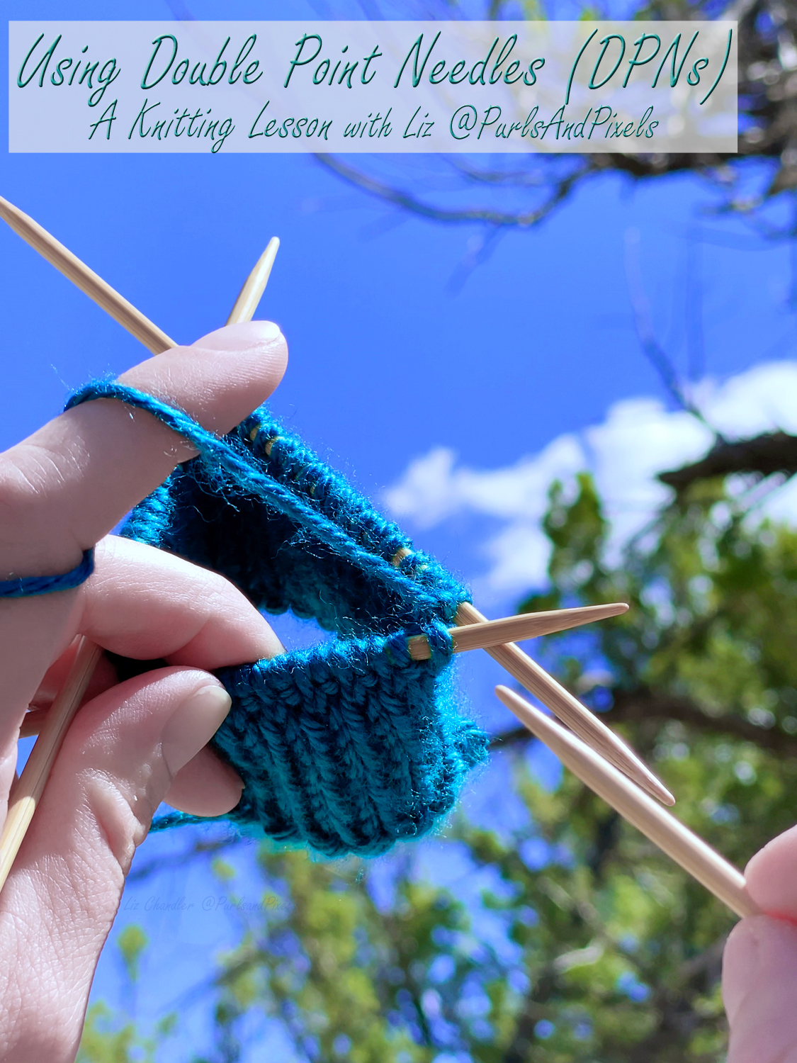 """Knit in the Round on """"DPNs"""" (Double Point Needles)"""